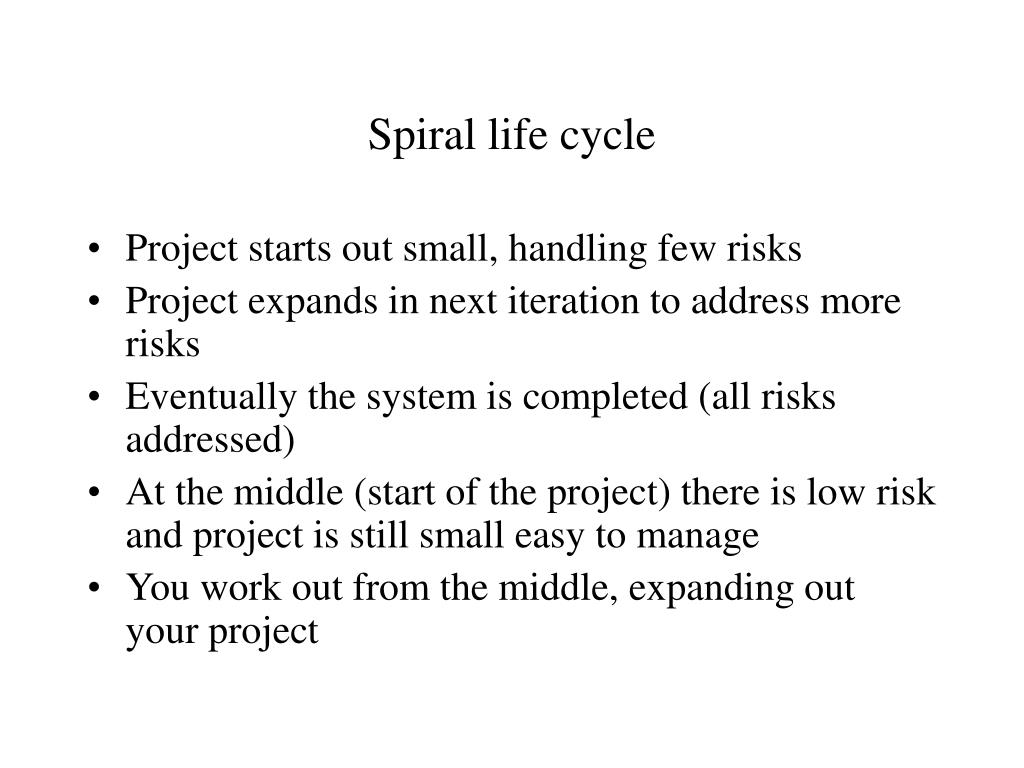 Spiral life cycle