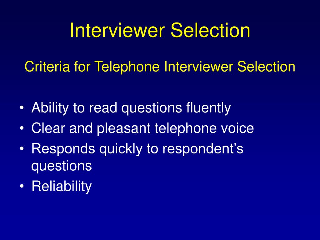 Interviewer Selection