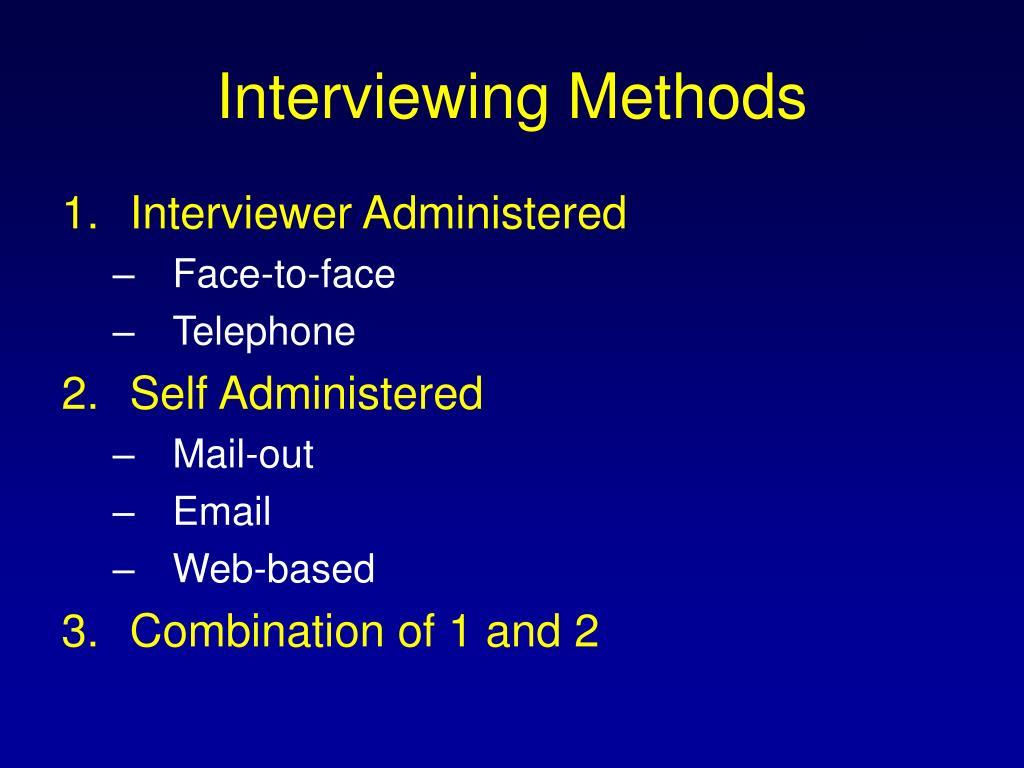 Interviewing Methods