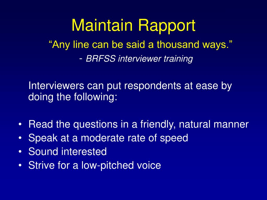 Maintain Rapport