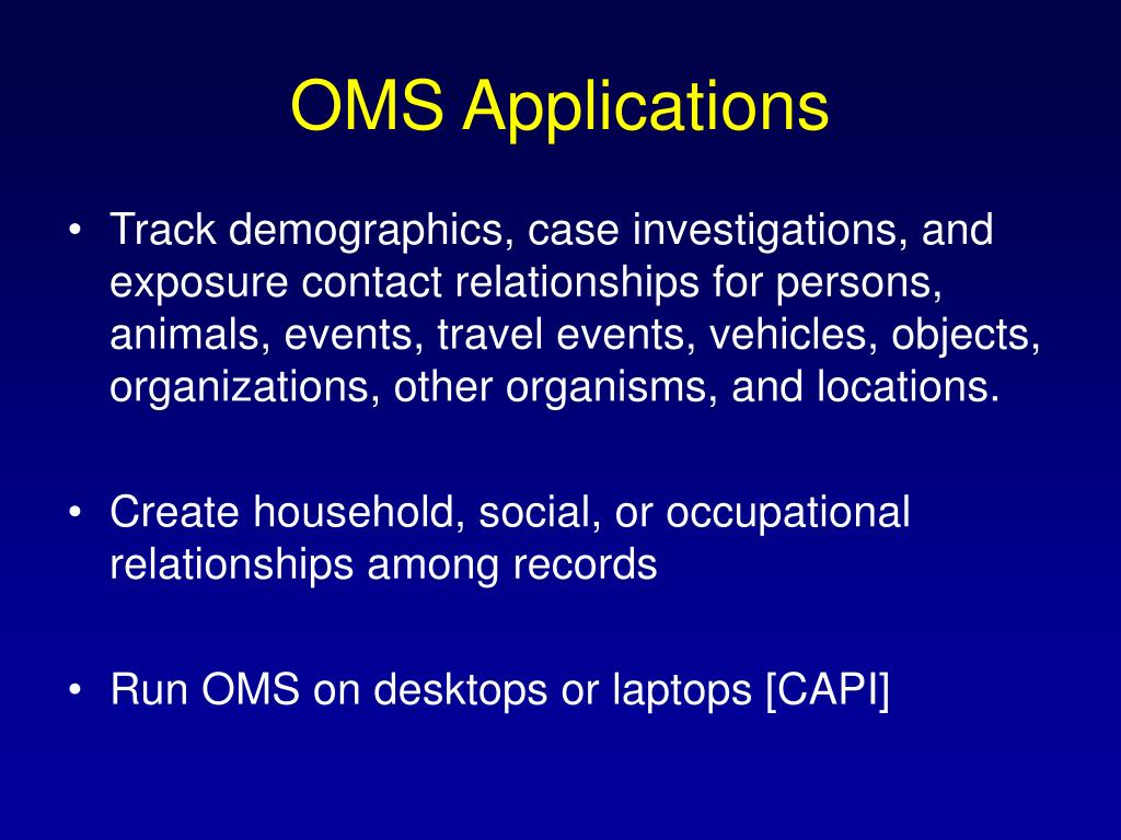 OMS Applications