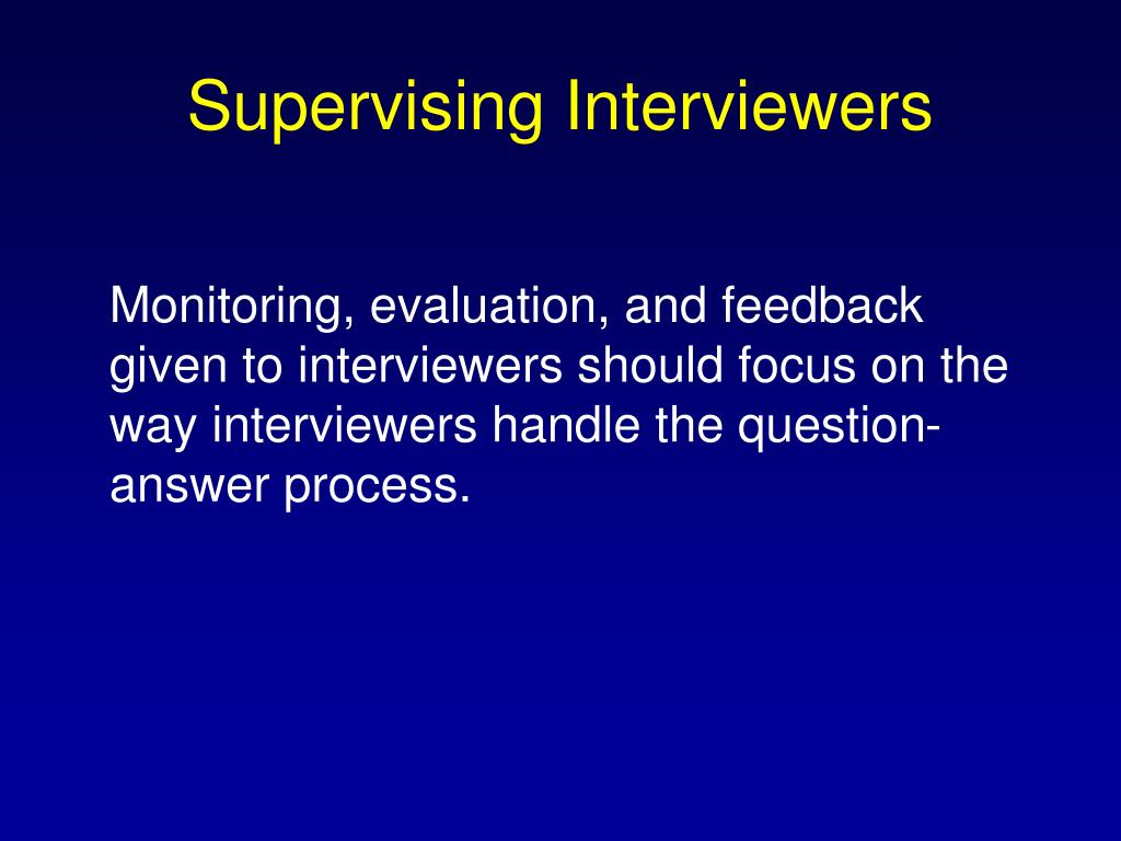 Supervising Interviewers