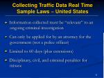 collecting traffic data real time sample laws united states