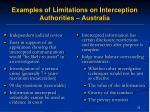 examples of limitations on interception authorities australia