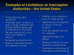 examples of limitations on interception authorities the united states
