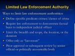 limited law enforcement authority11