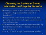 obtaining the content of stored information on computer networks37