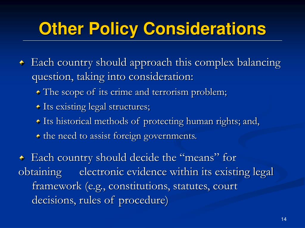 Other Policy Considerations