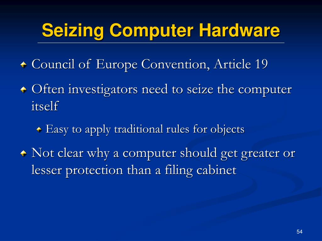Seizing Computer Hardware