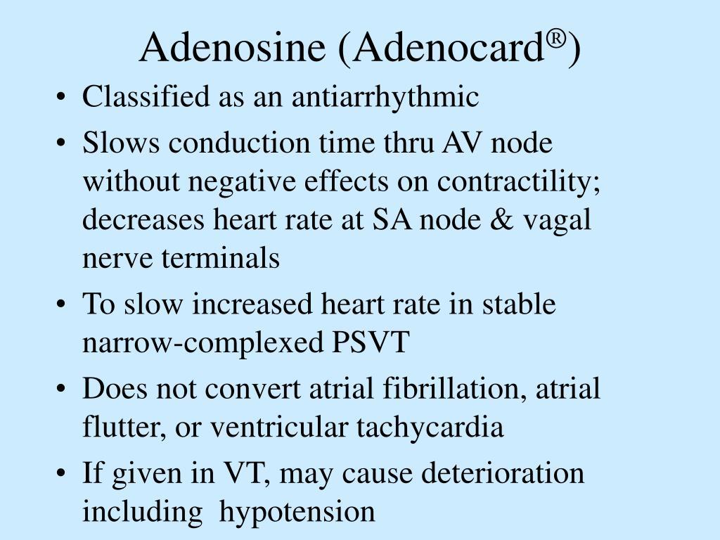 Adenosine (Adenocard