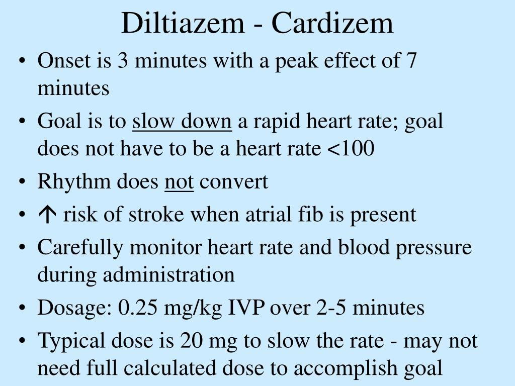 Diltiazem - Cardizem