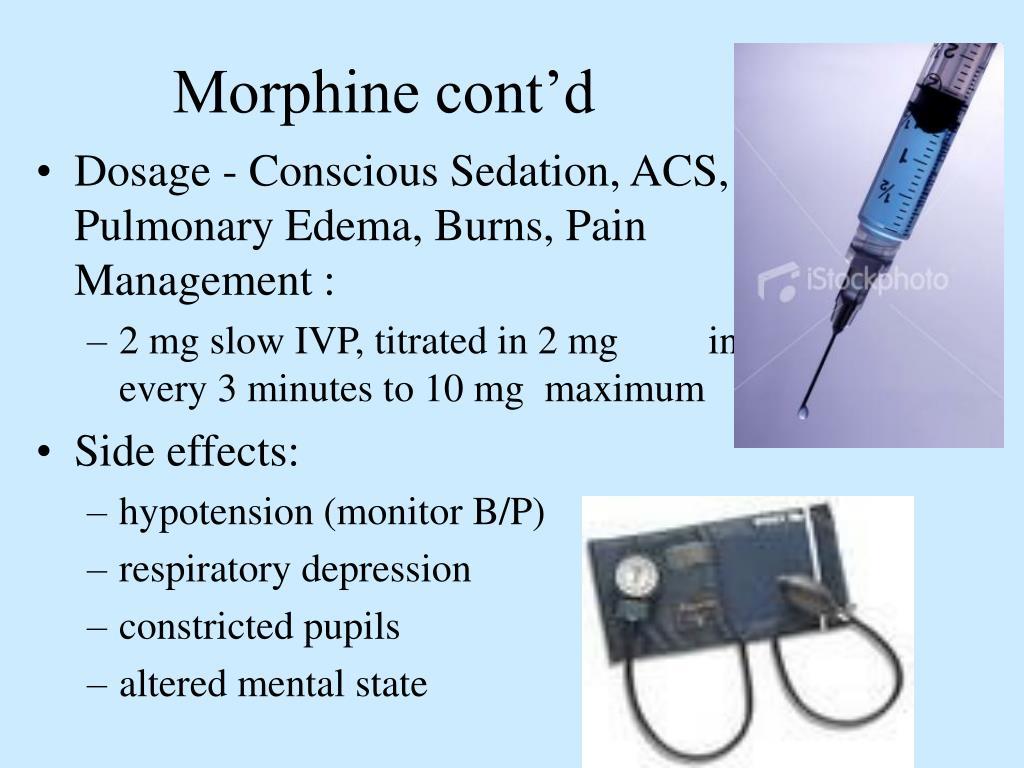 Morphine cont'd