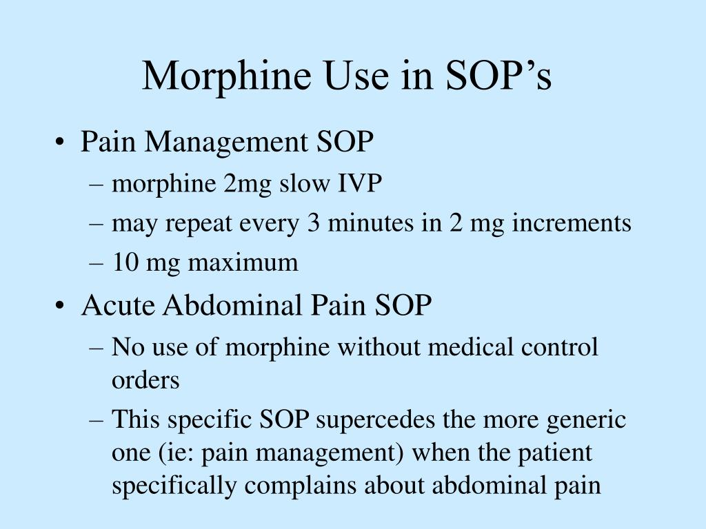Morphine Use in SOP's