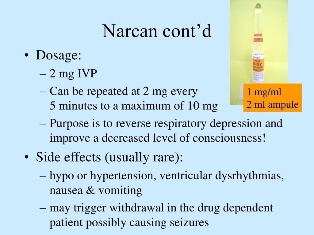 Narcan cont'd