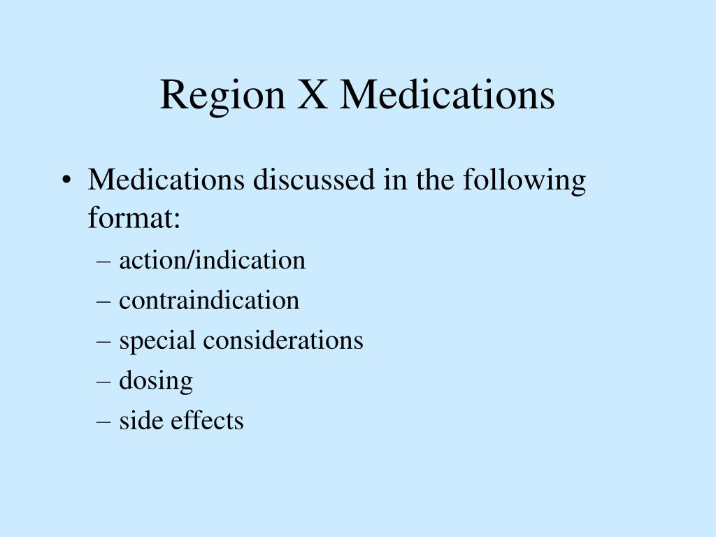 Region X Medications