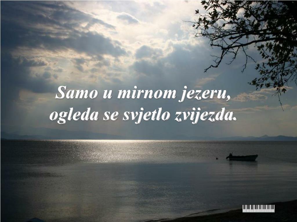 Samo u mirnom jezeru,