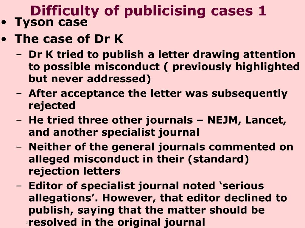 Difficulty of publicising cases 1