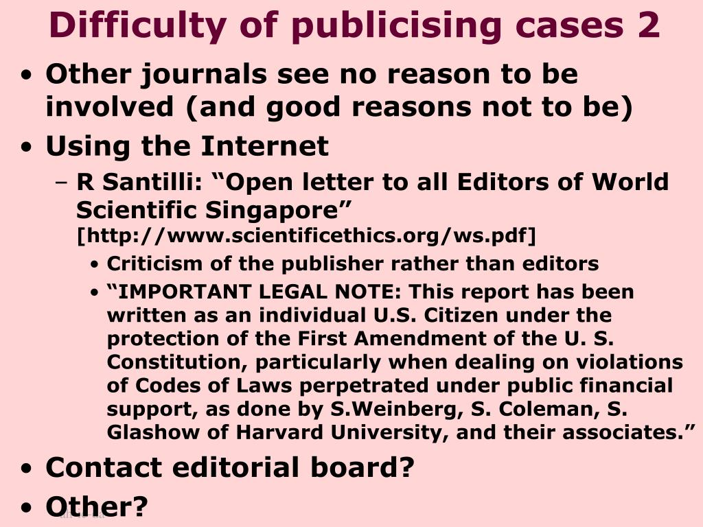 Difficulty of publicising cases 2