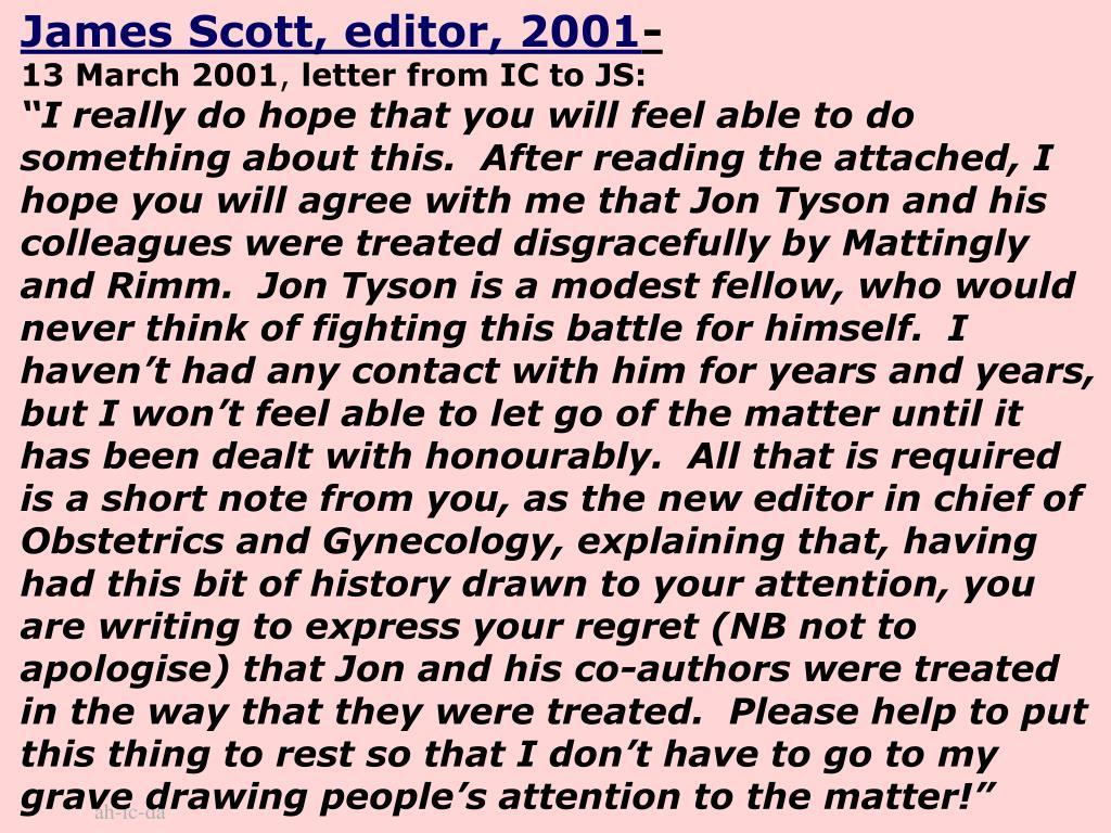 James Scott, editor, 2001