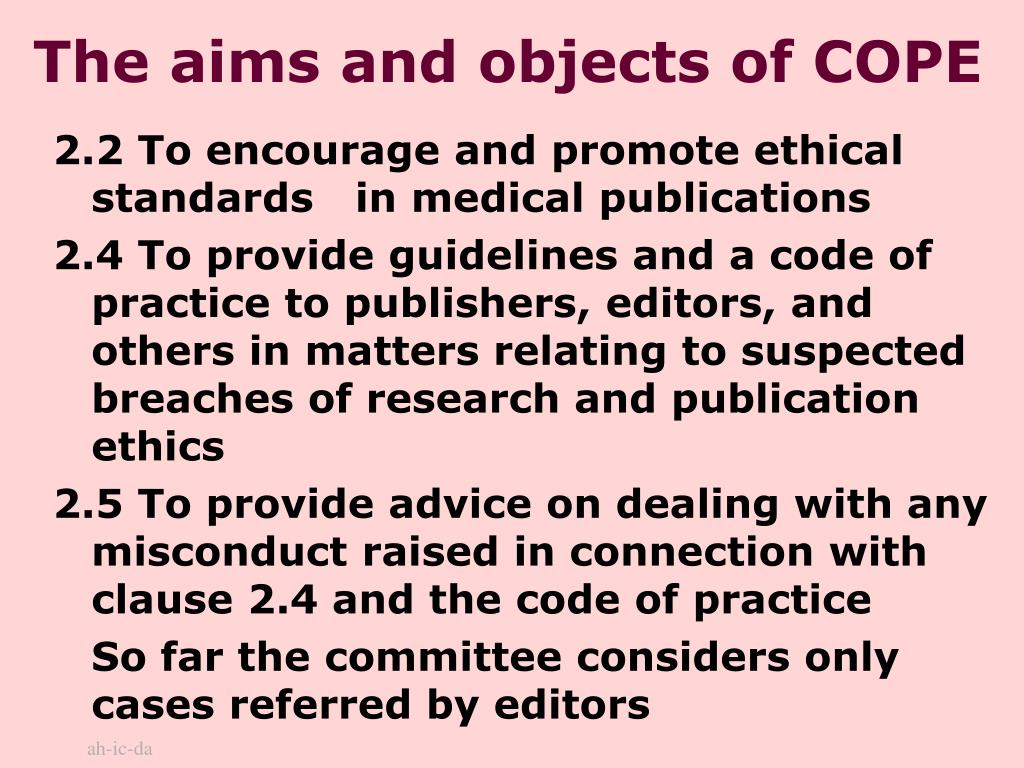 The aims and objects of COPE