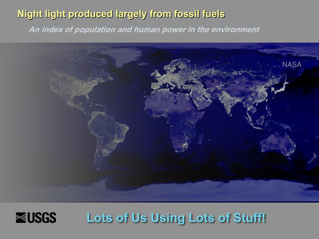 Night light produced largely from fossil fuels
