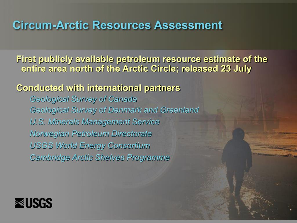 Circum-Arctic Resources Assessment