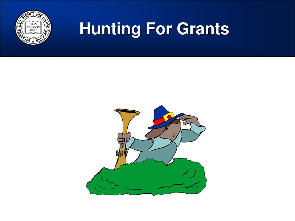 Hunting For Grants