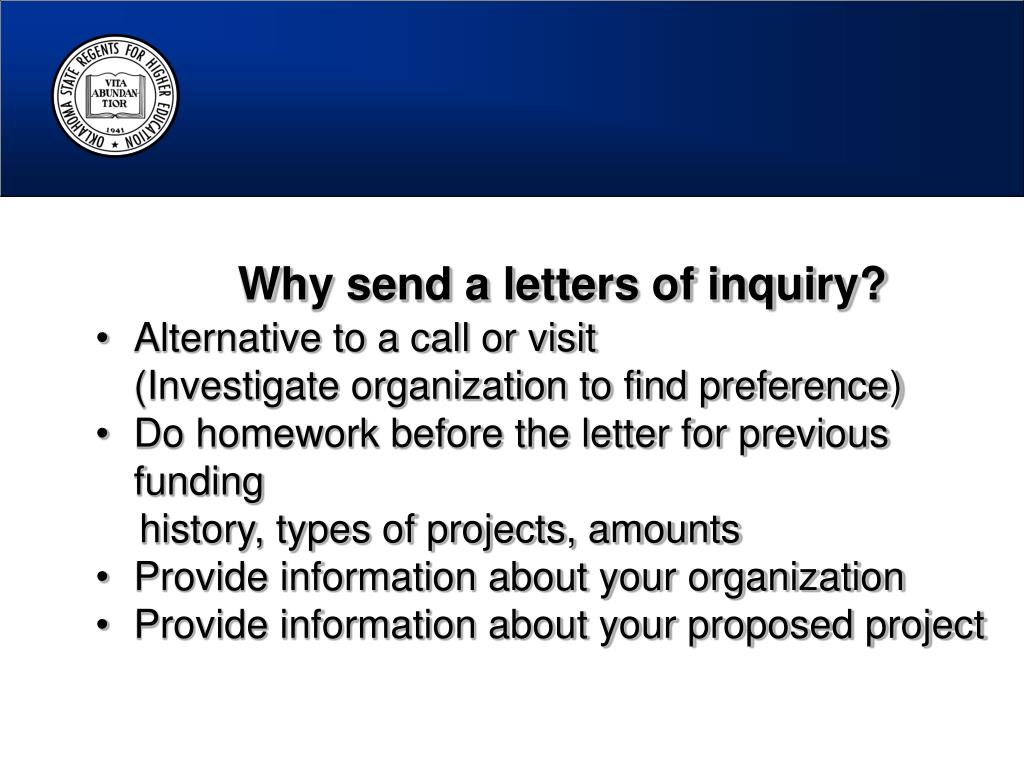 Why send a letters of inquiry?