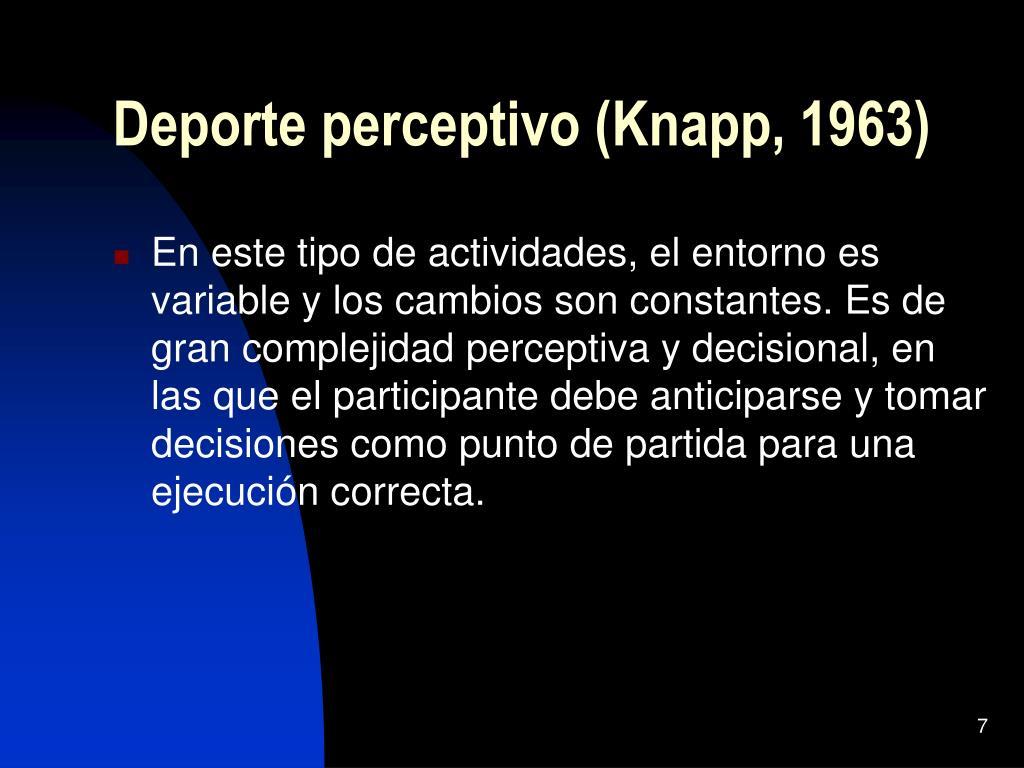Deporte perceptivo (Knapp, 1963)