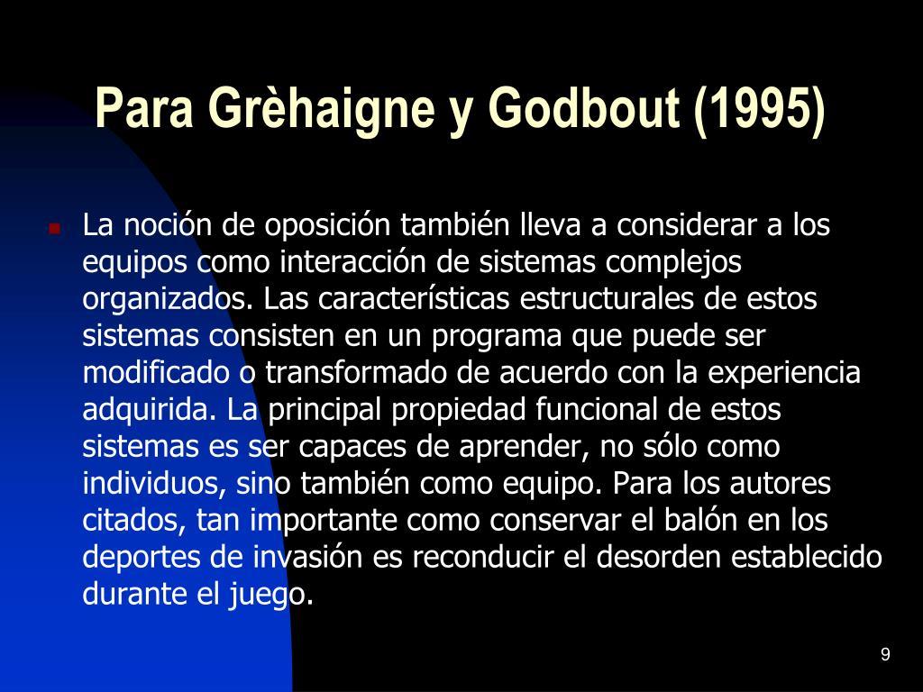 Para Grèhaigne y Godbout (1995)