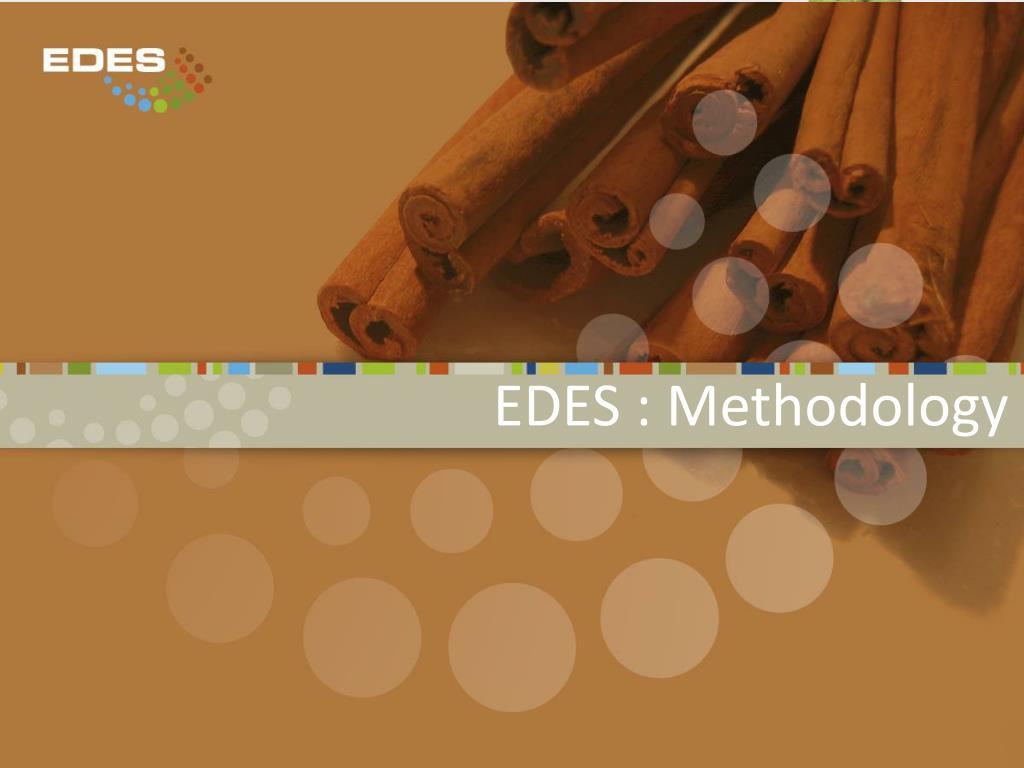 EDES : Methodology