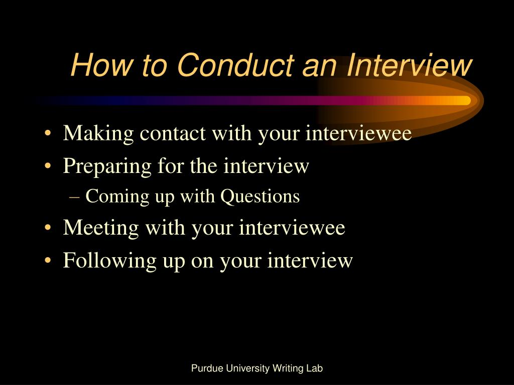 conduct interview There are 8 key steps in developing a structured interview appendix b provides a checklist based on these steps 1 conduct a job analysis 2 determine the competencies to be assessed by the interview.