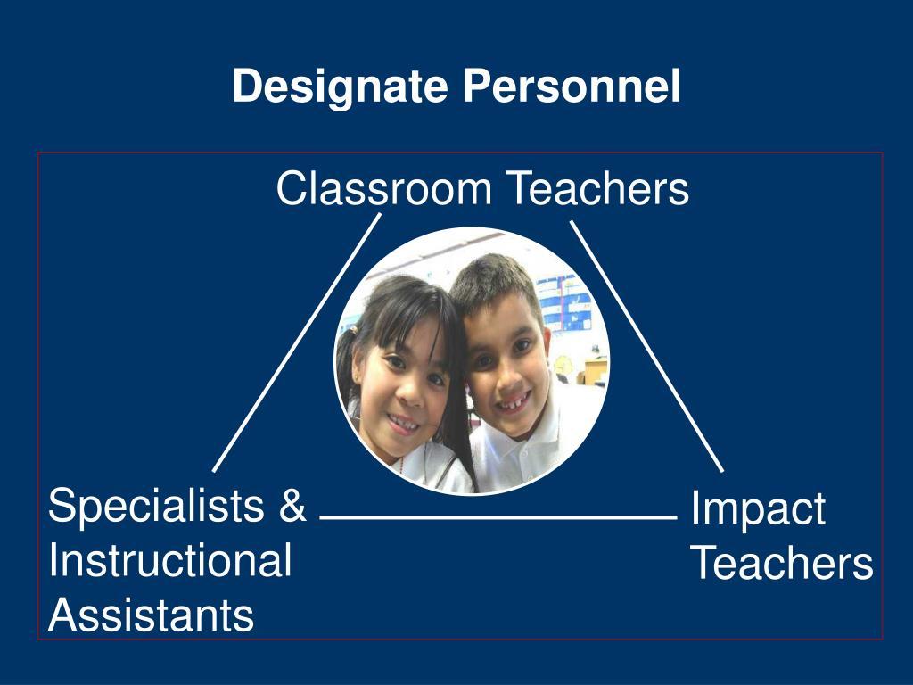 Designate Personnel