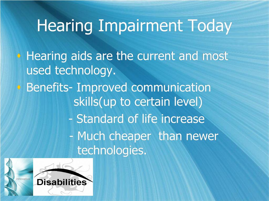 Hearing Impairment Today