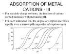 adsorption of metal cations iii