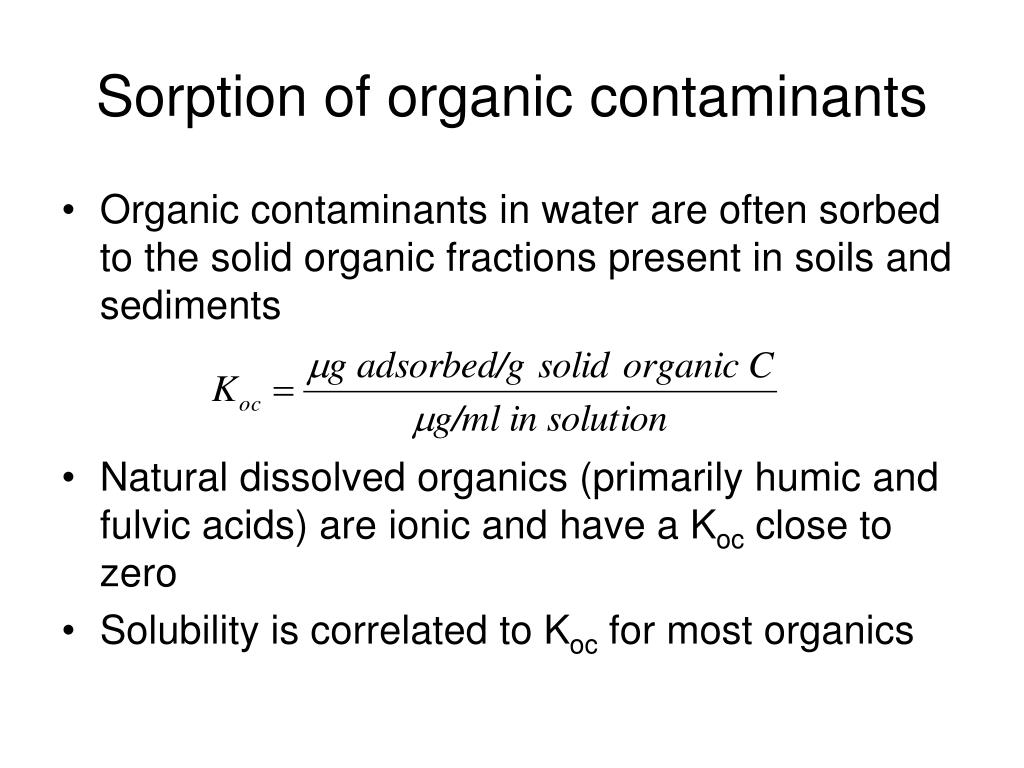 Sorption of organic contaminants