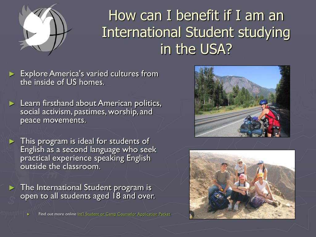 How can I benefit if I am an International Student studying