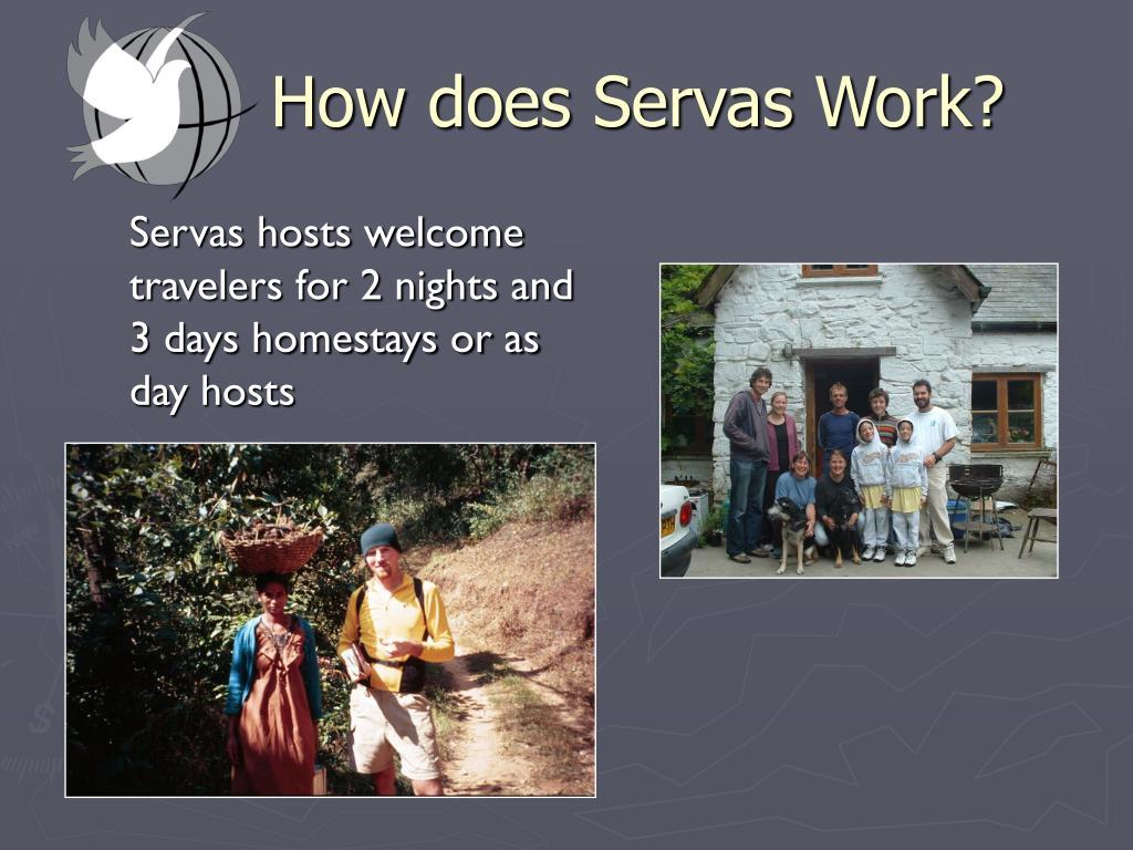 How does Servas Work?