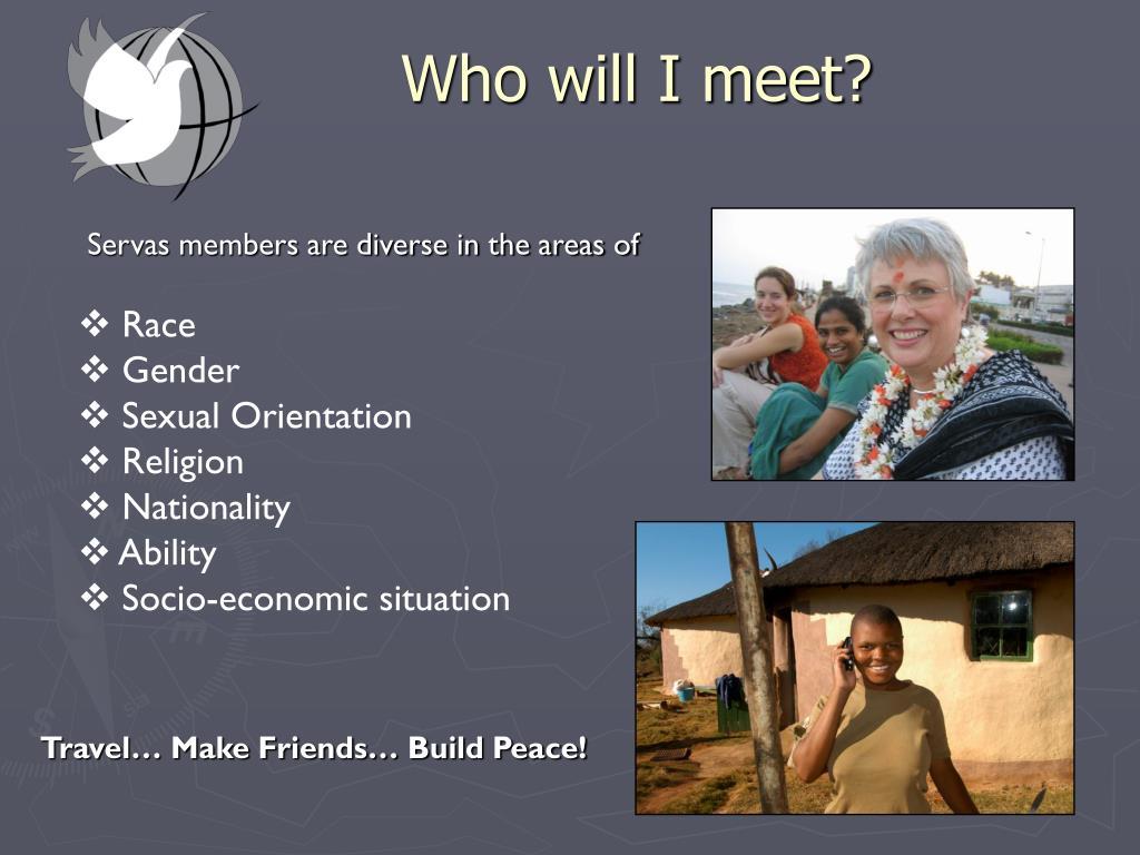 Who will I meet?
