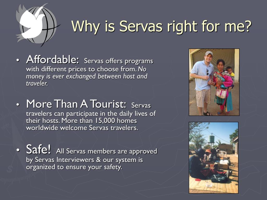 Why is Servas right for me?