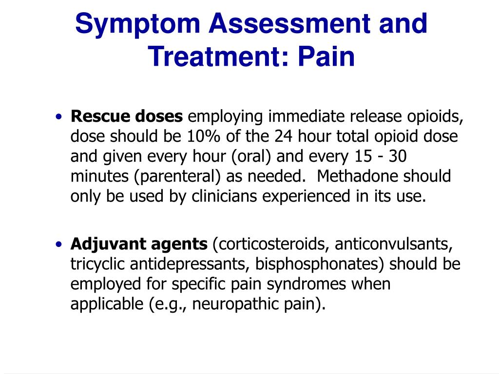 Symptom Assessment and Treatment: Pain