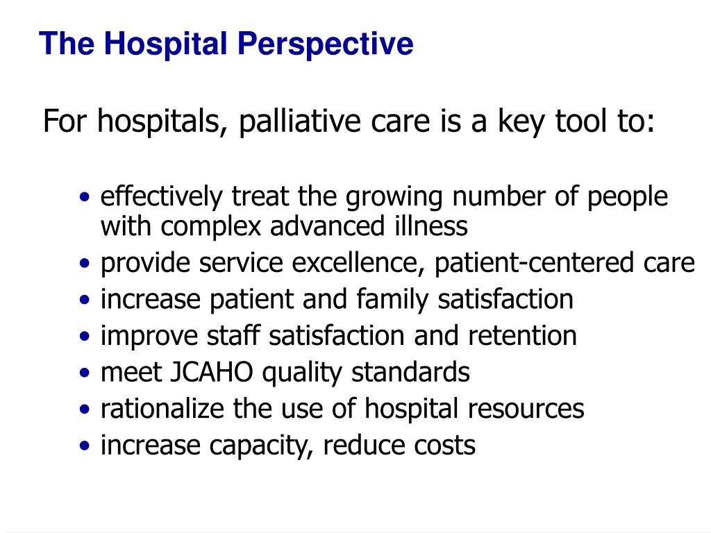 The Hospital Perspective