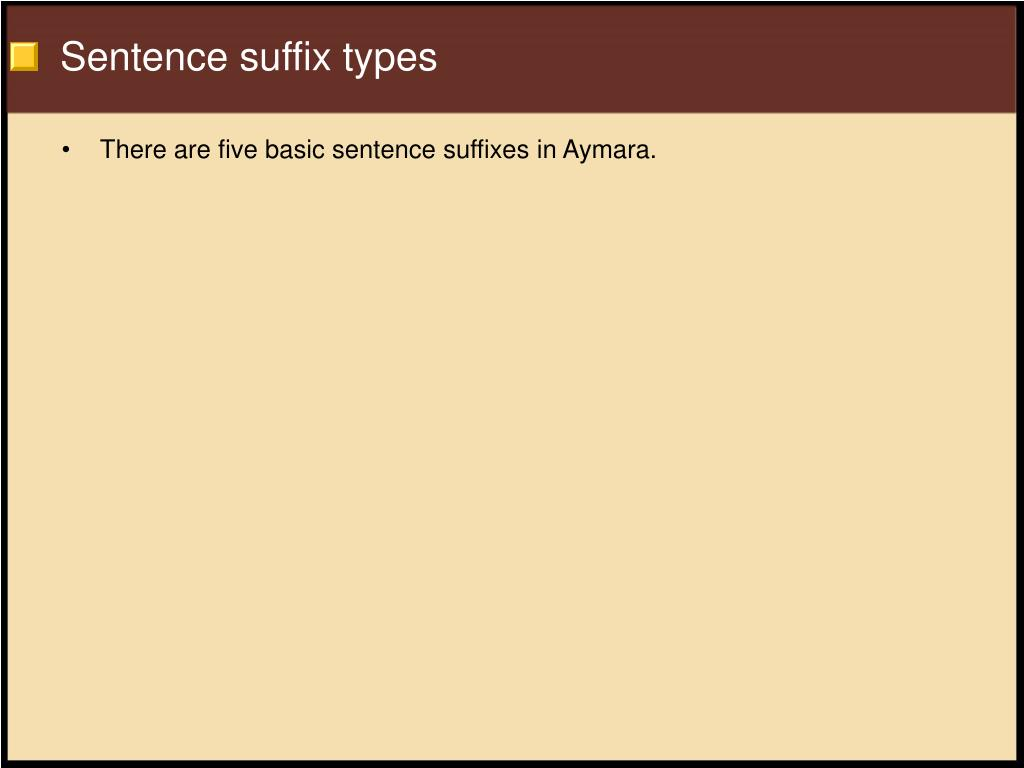 Sentence suffix types
