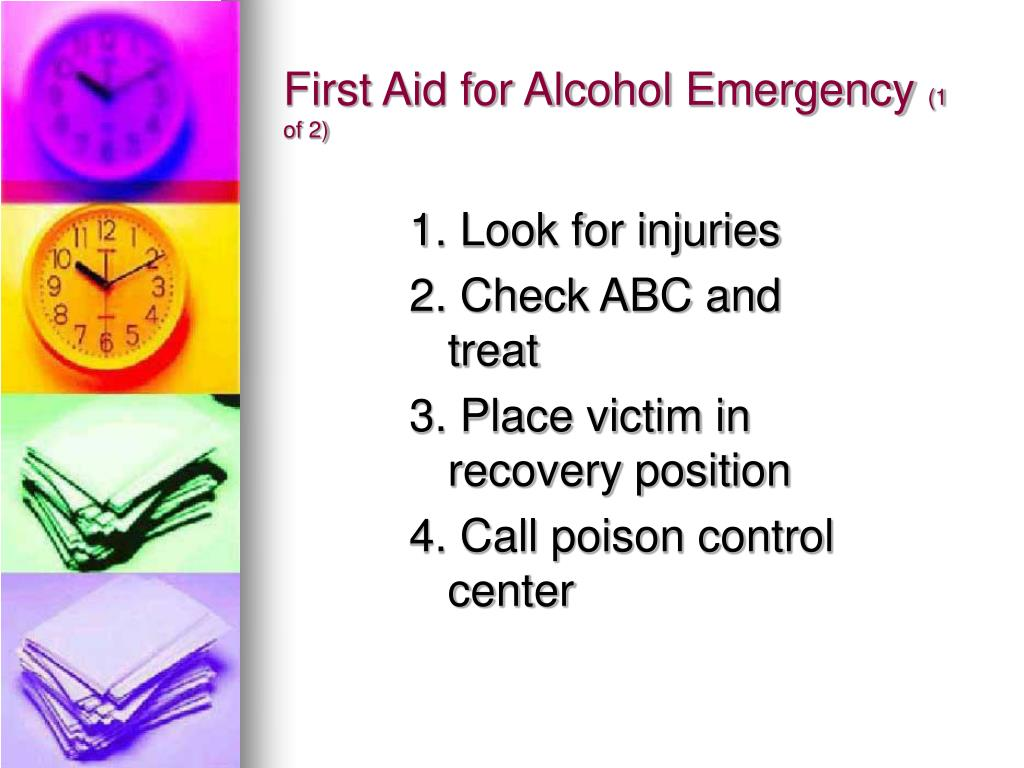 First Aid for Alcohol Emergency