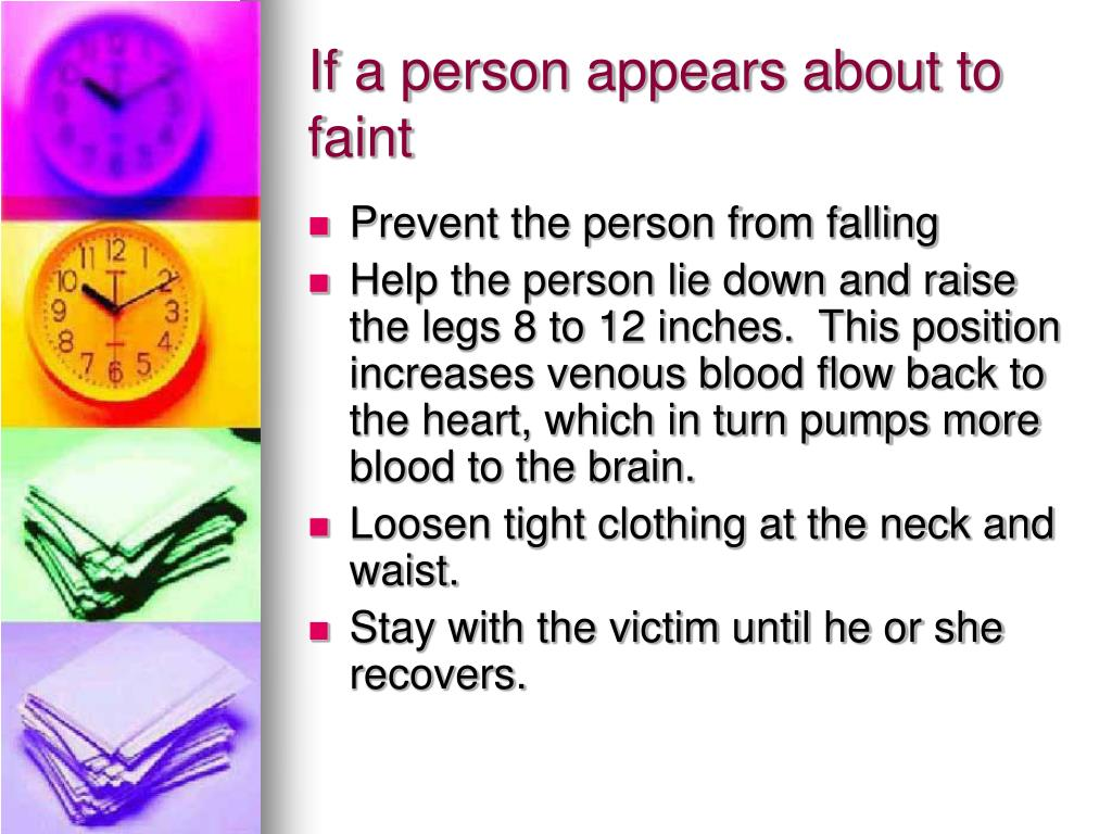 If a person appears about to faint