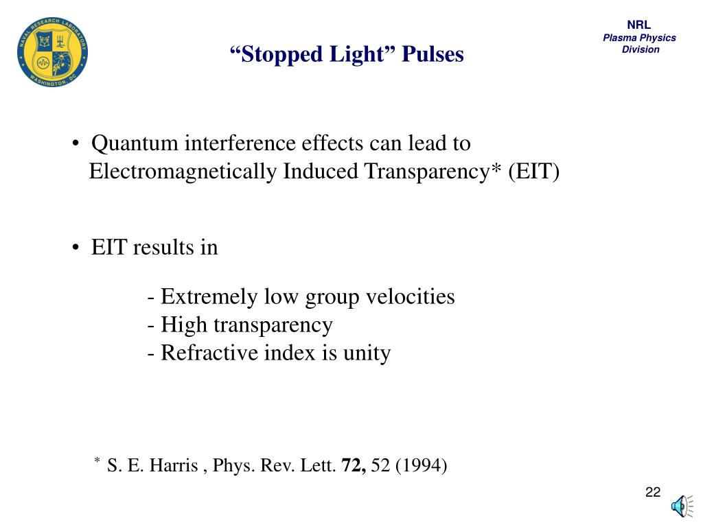 """""""Stopped Light"""" Pulses"""
