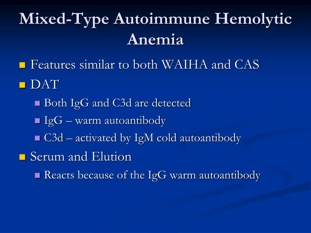 Mixed-Type Autoimmune Hemolytic Anemia