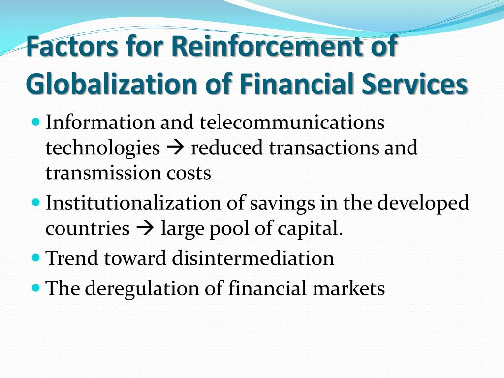 Factors for Reinforcement of Globalization of Financial Services