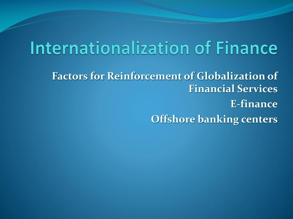 Internationalization of Finance