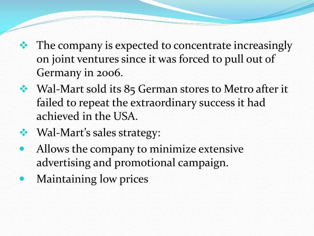 The company is expected to concentrate increasingly on joint ventures since it was forced to pull out of Germany in 2006.